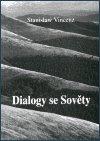 Stanislaw Vincenz: Dialogy se Sověty