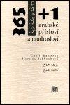 Martina Bahbouhová: 365+1 arabské přísloví a mudrosloví