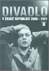 : Divadlo v České republice 2000-2001