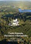 kol.: Česká Kanada, Slavonice a Slavonicko