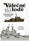 Tomáš Hájek: Válečné lodě 6