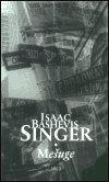 Isaac Bashevis Singer: Mešuge